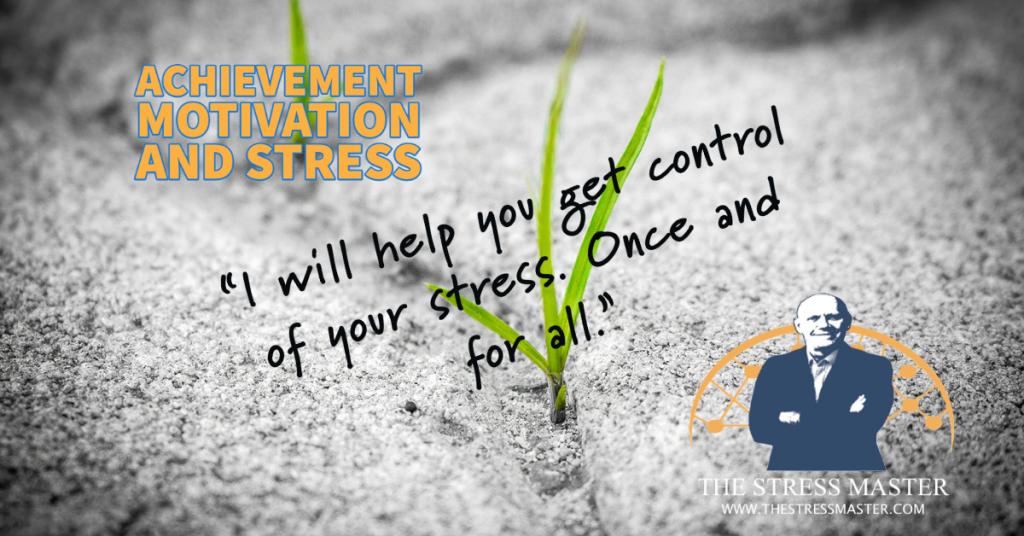 Achievement Motivation and Stress 5
