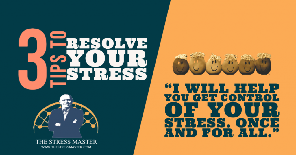 3 Great Tips to Resolve Stress 2